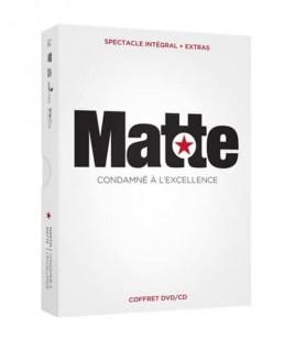 Martin Matte condamné à l'excellence