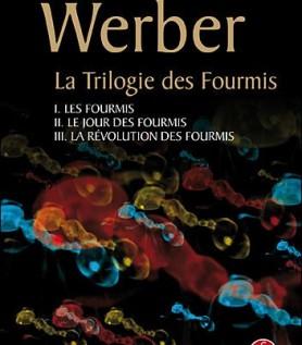 La trilogie des Fourmis de Bernard Werber