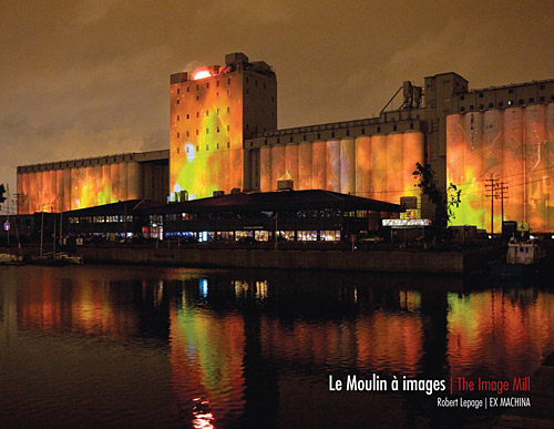 Le moulin à images de Robert Lepage en DVD