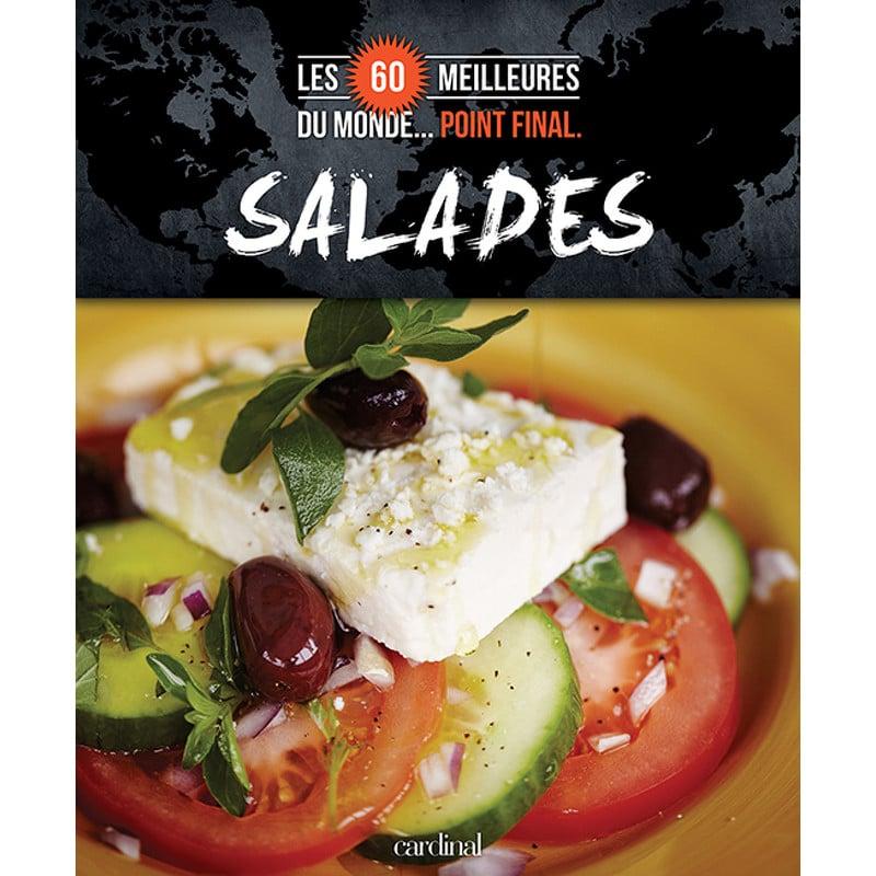 Cliquez ici pour acheter Salades : Les 60 meilleures du monde… Point final