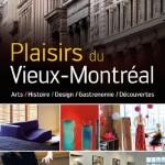 Plaisirs du Vieux-Montréal