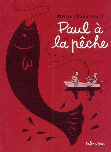 Cliquez ici pour acheter BD : Paul à la pêche