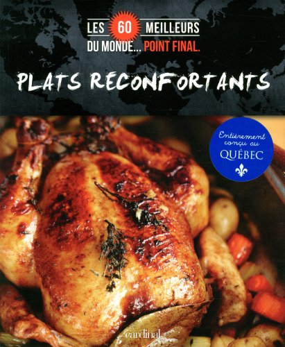 Plats réconfortants : Les 60 meilleurs du monde… Point final