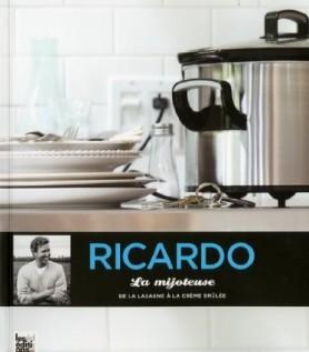 La mitojeuse  – De la lasagne à la crème brûlée de Ricardo
