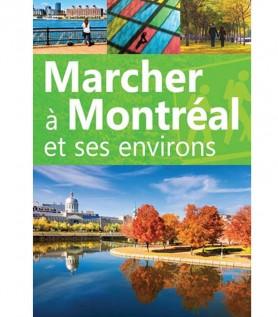 Marcher Montréal et ses environs