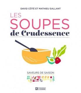 Les soupes de Crudessence : Saveurs de saison