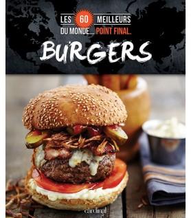 Burgers : Les 60 meilleurs du monde… Point final