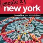 Escale à New York - Guide de voyage Ulysse