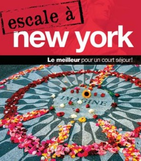 Escale à New York – Guide de voyage Ulysse