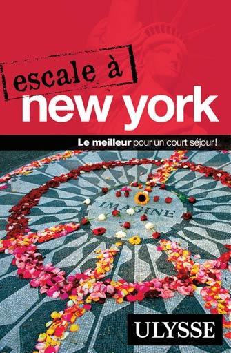 Escale à New York – Guide de voyage Ulysse