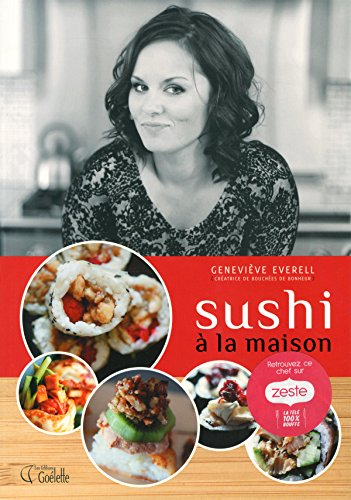 Sushi à la maison – Geneviève Everell