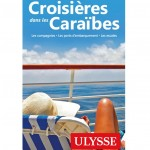 Croisières dans les Caraïbes