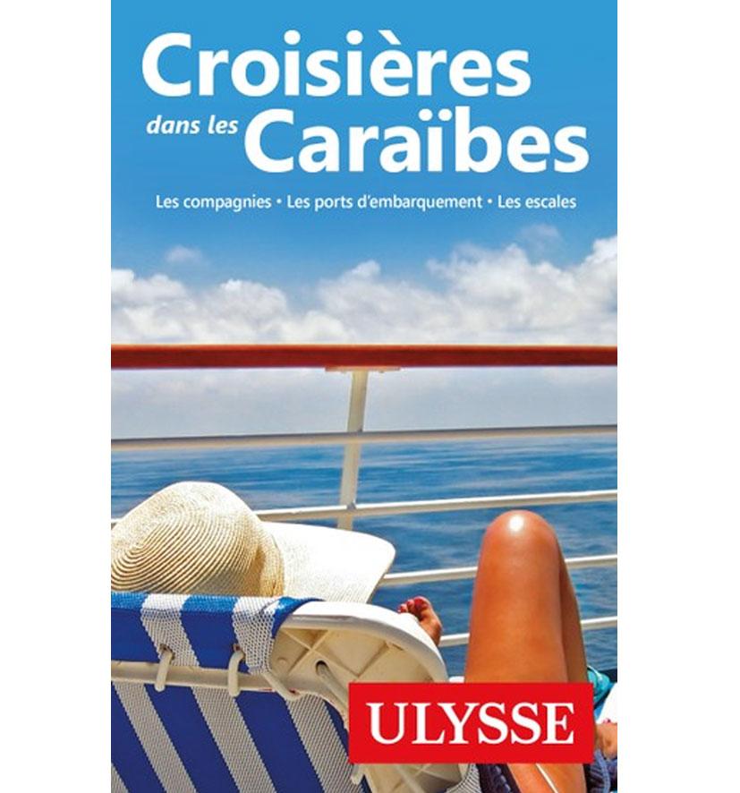Cliquez ici pour acheter Croisières dans les Caraïbes