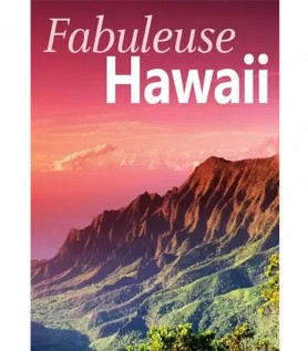 Fabuleuse Hawaii