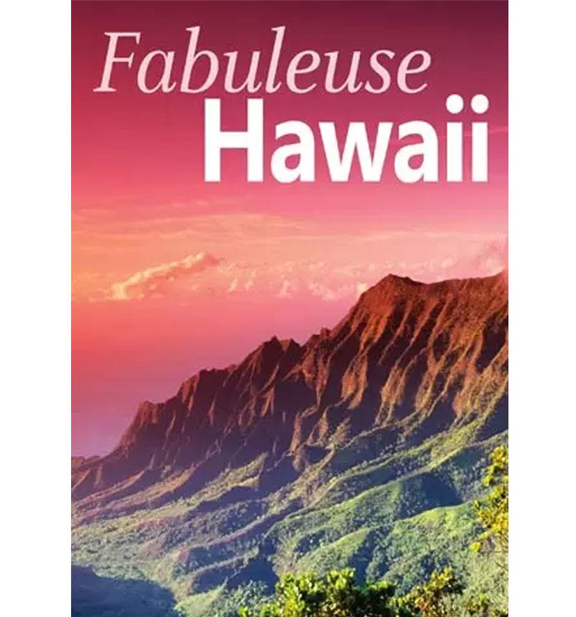 Cliquez ici pour acheter Fabuleuse Hawaii