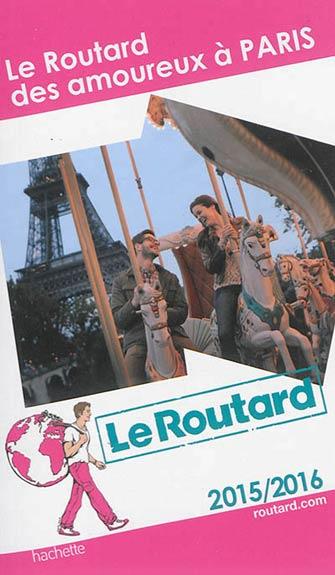 Routard des Amoureux à Paris
