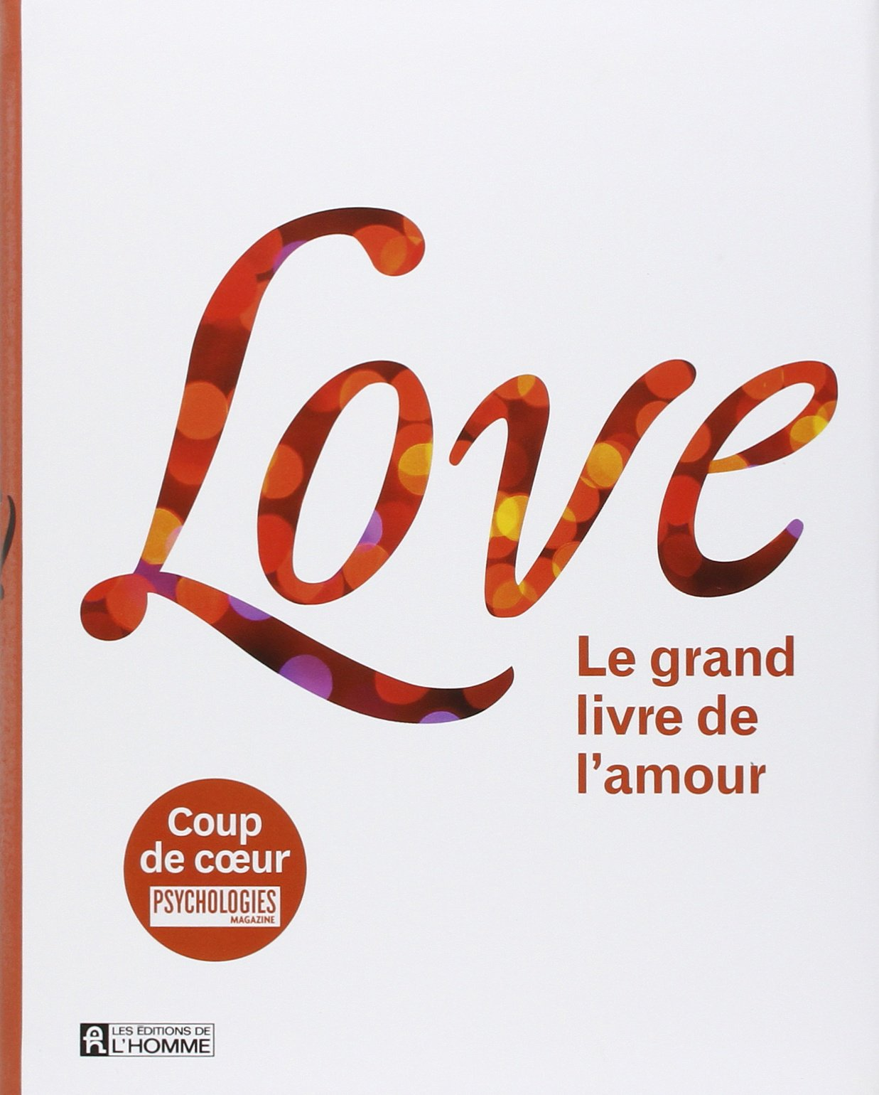 LOVE – Le Grand livre de l'amour