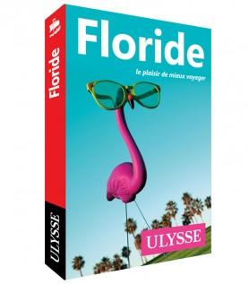 Guide de voyage Ulysse sur la Floride