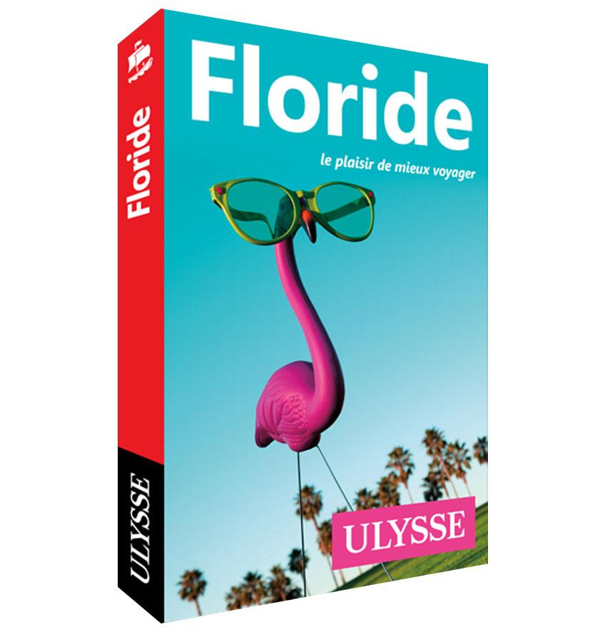 Cliquez ici pour acheter Guide de voyage Ulysse sur la Floride