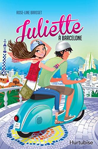 Juliette à Barcelone – Tome 2
