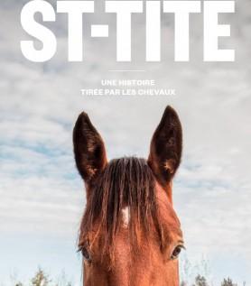 St-Tite – Une histoire tirée par les chevaux