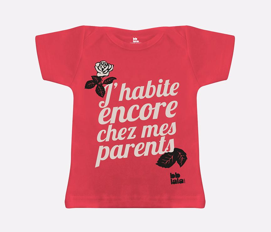 T-shirt bébé : J'habite encore chez mes parents