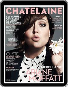 Abonnement au magazine Châtelaine