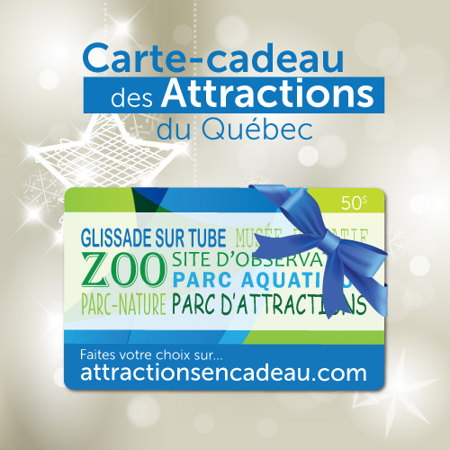 Carte-cadeau des Attractions du Québec