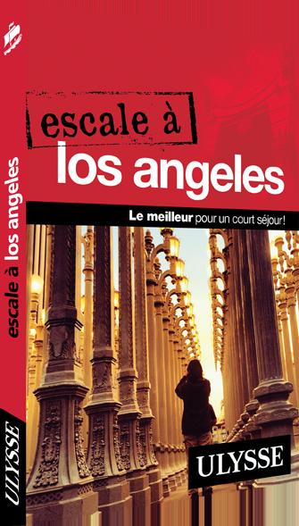 Guide Ulysse : Escale à Los Angeles