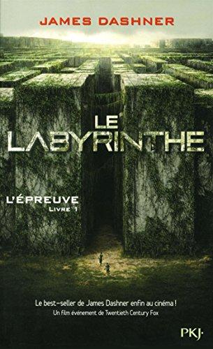 L'Épreuve – Livre 1: Le labyrinthe