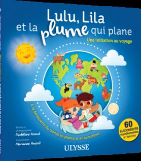 Lula, Lila et la Plume qui Plane
