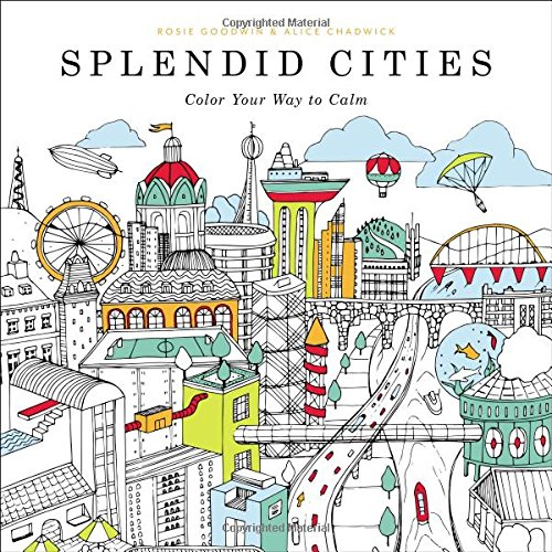 Coloriage anti-stress – Splendid Cities