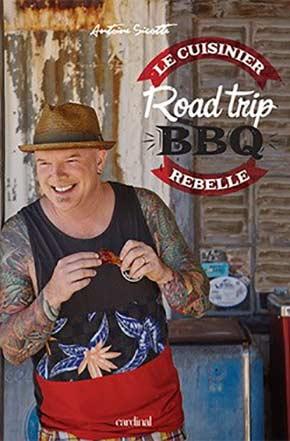 Cliquez ici pour acheter Le cuisinier rebelle – Road trip BBQ