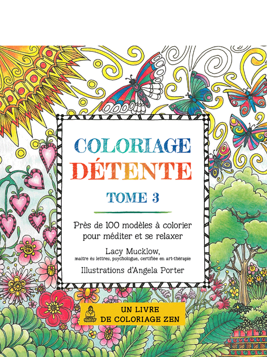 Coloriage détente – Tome 3!