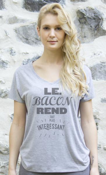 Le bacon rend tout plus intéressant – Femme