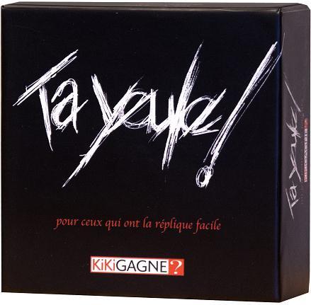 Cliquez ici pour acheter Ta Yeule! (Jeu de société)