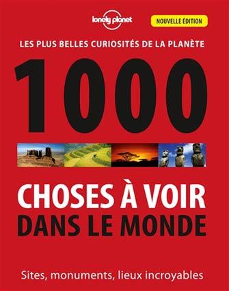 Lonely Planet – 1000 choses à voir dans le monde