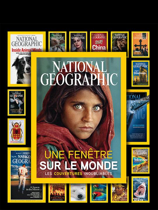 National Geographic – Une fenêtre sur le monde