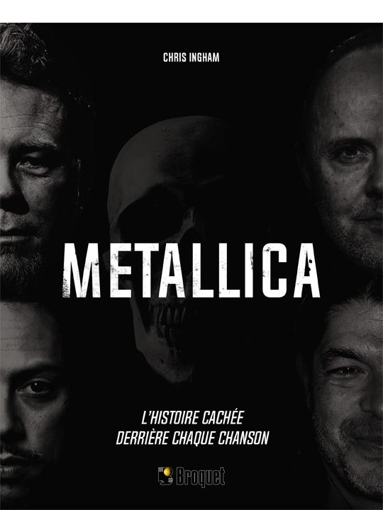 Cliquez ici pour acheter Metallica – L'histoire cachée derrière chaque chanson