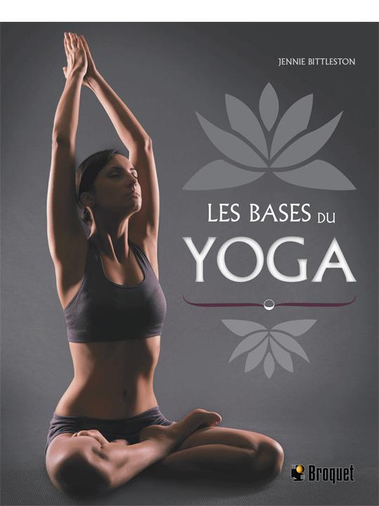 Cliquez ici pour acheter Les bases du yoga