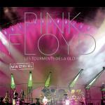 Pink Floyd - Les tourments de la gloire