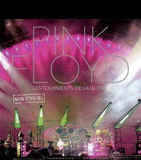Pink Floyd – Les tourments de la gloire