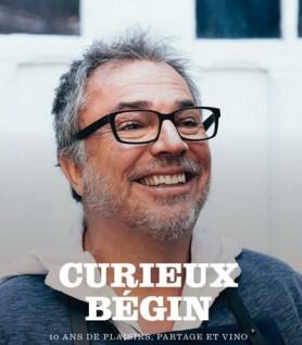 Curieux Bégin – 10 ans de cuisine, plaisir et vino