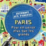 Paris - Interdit aux parents
