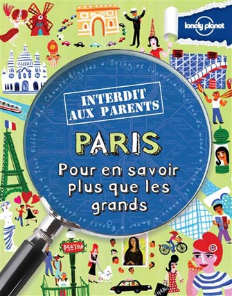 Paris – Interdit aux parents
