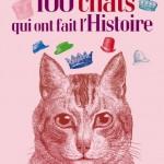 100 chats qui ont fait l'histoire