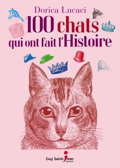 Cliquez ici pour acheter 100 chats qui ont fait l'histoire