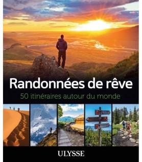 Randonnées de rêve – 50 itinéraires autour du monde