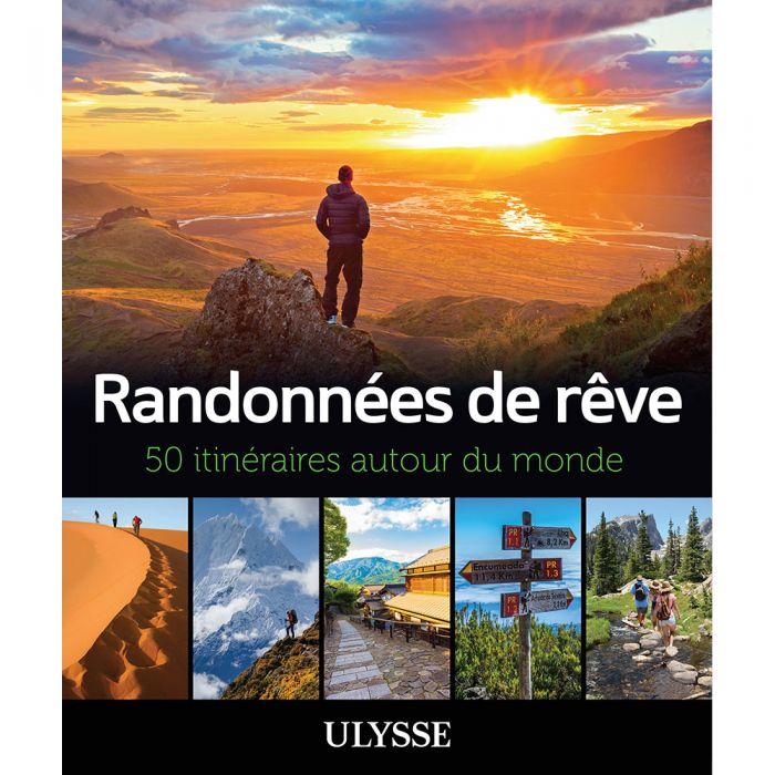 Cliquez ici pour acheter Randonnées de rêve – 50 itinéraires autour du monde