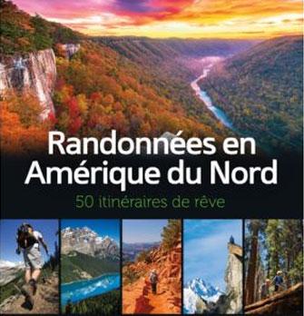 Cliquez ici pour acheter Randonnées en Amérique du Nord – 50 itinéraires de rêve